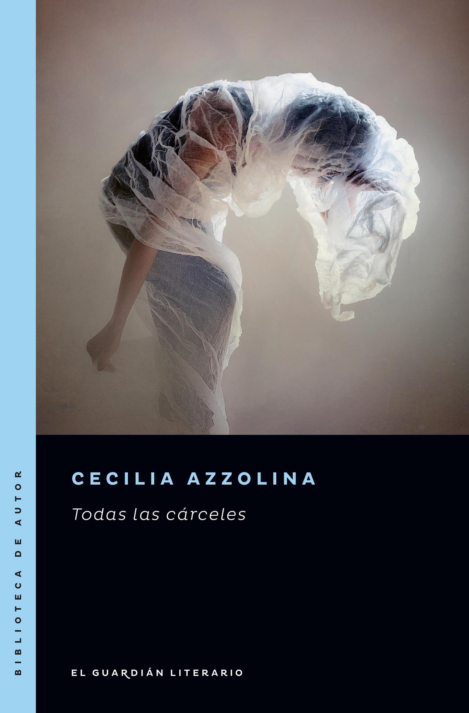 Cecilia Azzolina Todas las cárceles la carne
