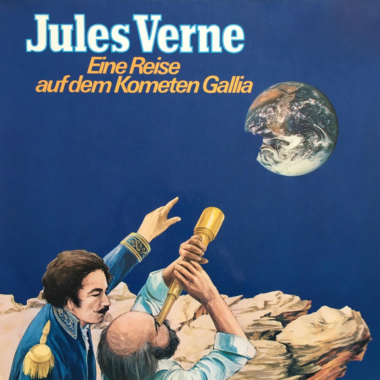 Jules Verne Jules Verne, Eine Reise auf dem Kometen Gallia jules verne wilhelm storitz geheimnis