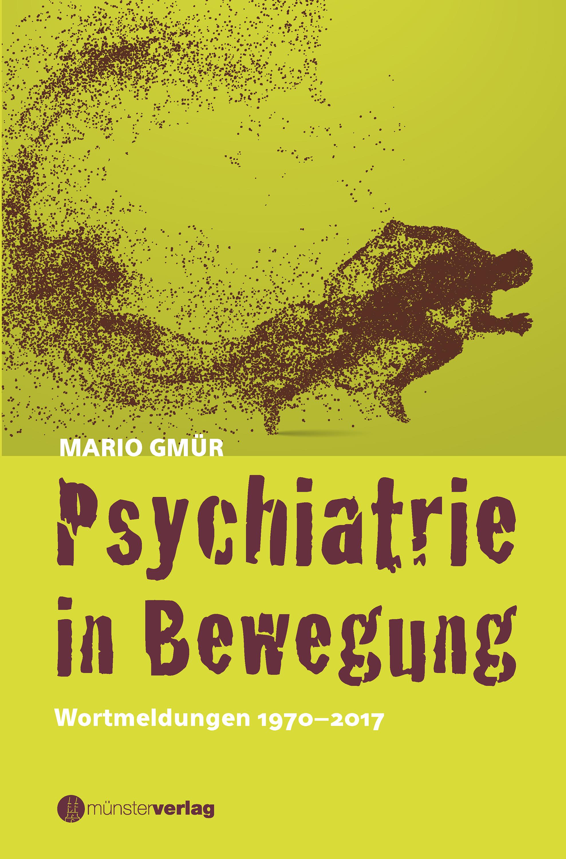 Mario Gmür Psychiatrie in Bewegung louis ziegler die haar wild jagd und die naturgeschichte der jagdbaren saugethiere zur belehrung und unterhaltung fur jagdfreunde german edition
