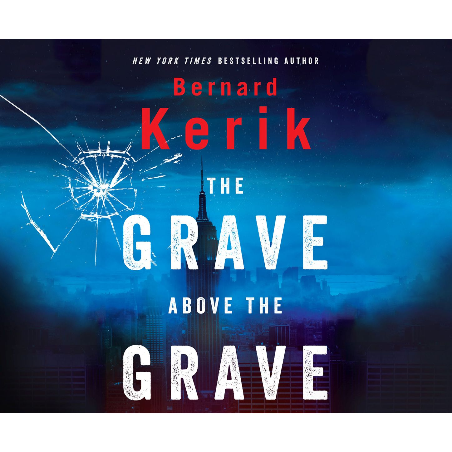 Bernard Kerik The Grave Above the Grave (Unabridged) hannah bernard the dating resolution