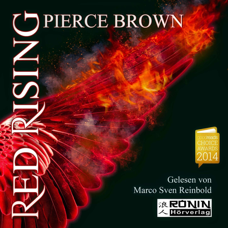 Pierce Brown Red Rising - Red Rising 1 (Ungekürzt) brown pierce golden son
