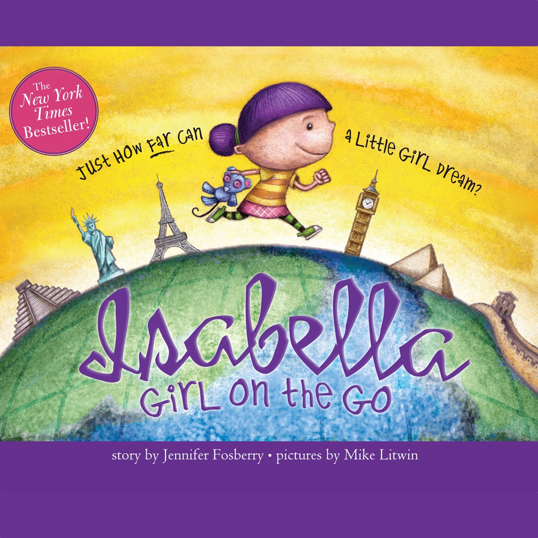 Jennifer Fosberry Girl on the Go - Isabella, Book 2 (Unabridged) jennifer brody the united continuums the continuum trilogy book 3 unabridged