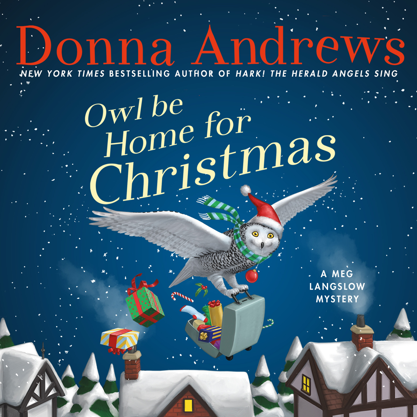 Owl Be Home For Christmas - A Meg Langslow Mystery, Book 6 (Unabridged)