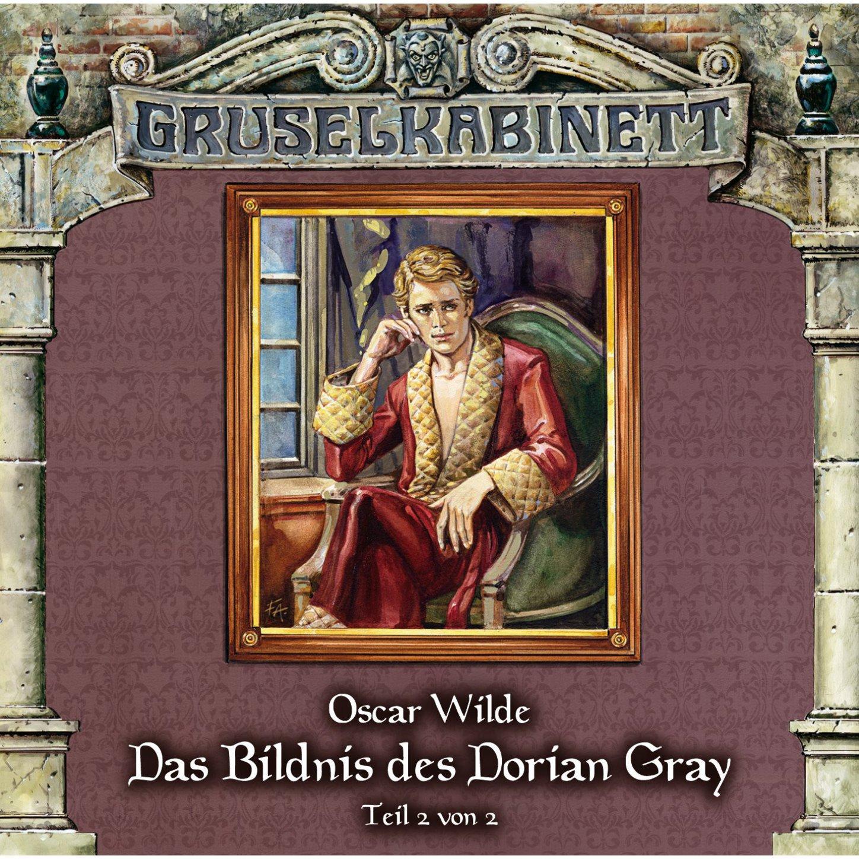 Oscar Wilde Gruselkabinett, Folge 37: Das Bildnis des Dorian Gray (Folge 2 von 2) wilde oscar the picture of dorian gray