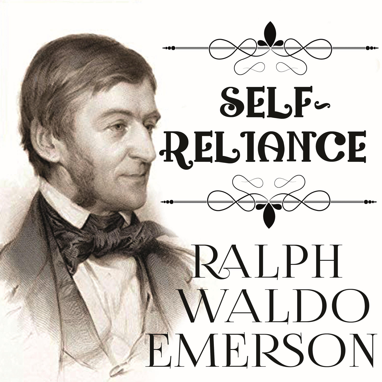 Self-Reliance ( Ральф Уолдо Эмерсон  )