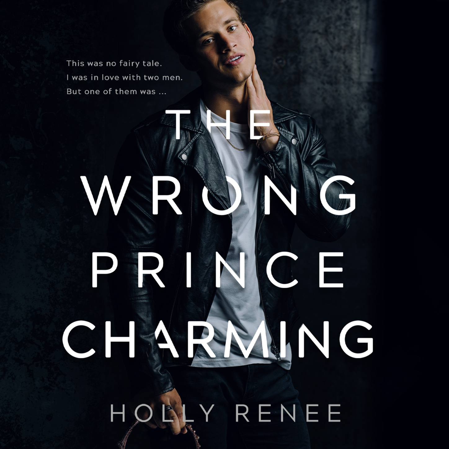 Holly Renee The Wrong Prince Charming (Unabridged)