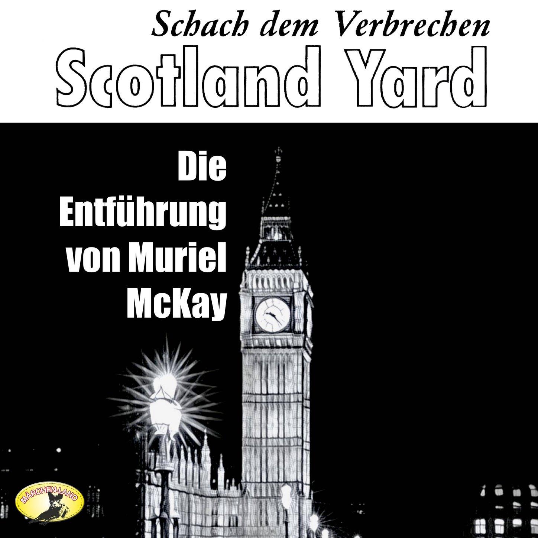 Scotland Yard, Schach dem Verbrechen, Folge 2: Die Entf?hrung von Muriel McKay