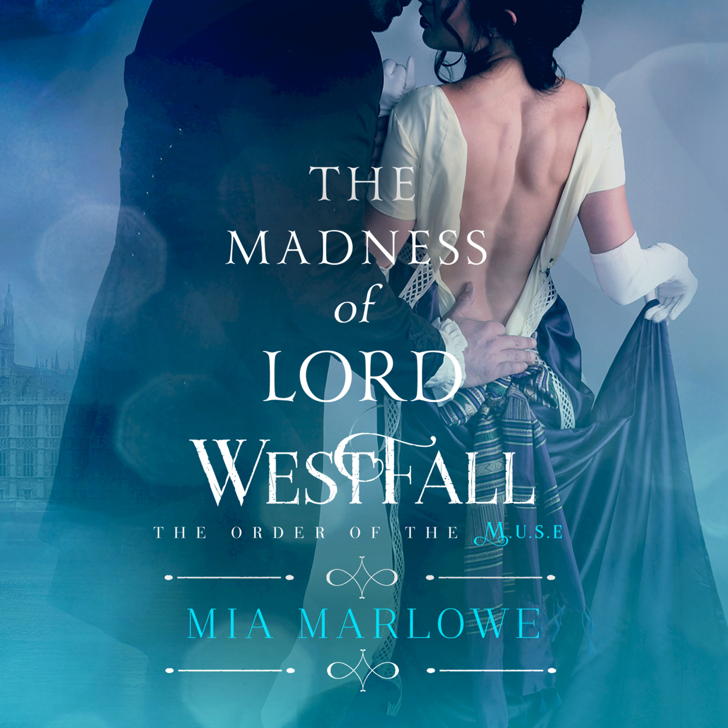 The Madness of Lord Westfall - The Order of the Muse, Book 2 (Unabridged) фото