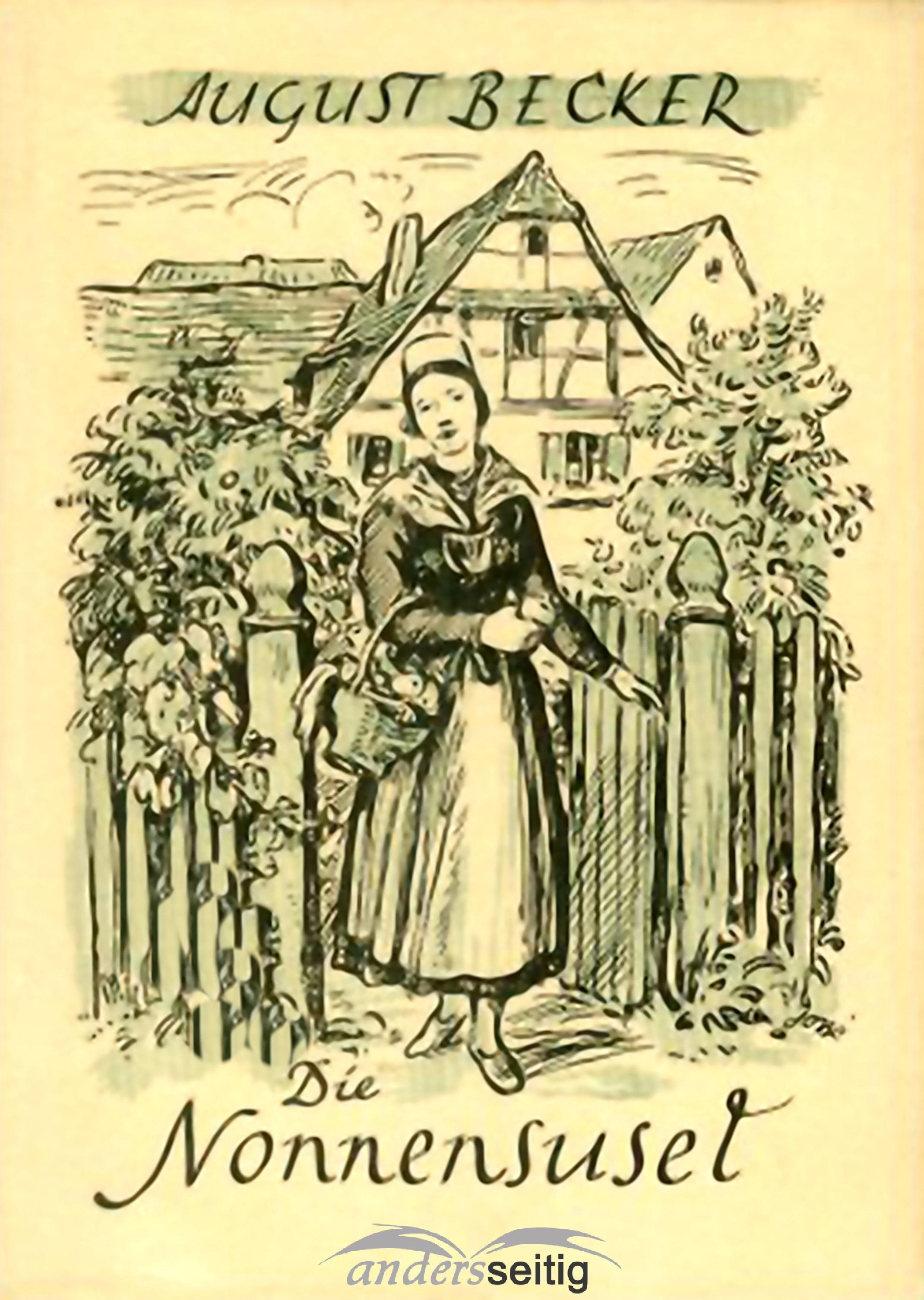 August Becker Die Nonnensusel