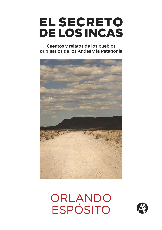 Orlando Espósito El secreto de los Incas la carne