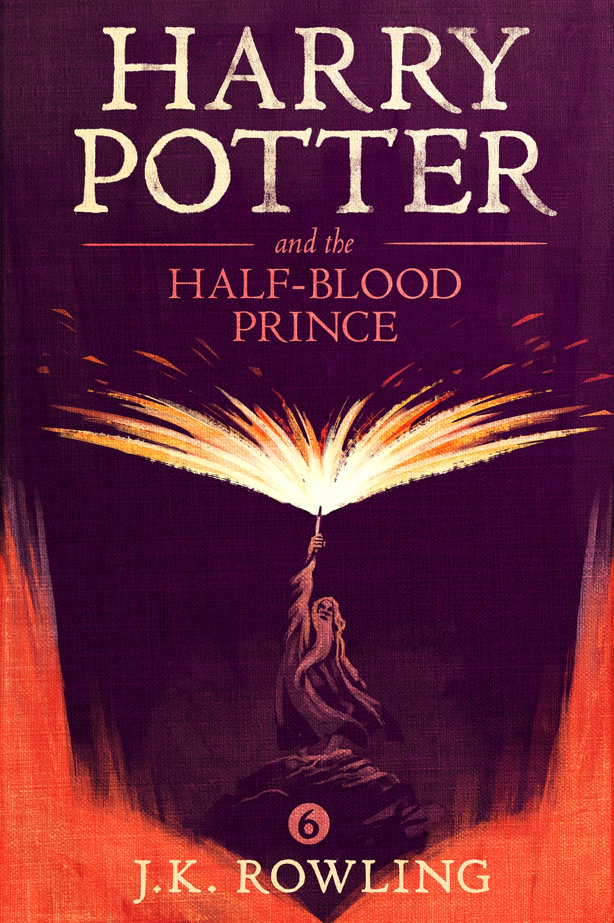 Дж. К. Роулинг Harry Potter and the Half-Blood Prince the blazing world