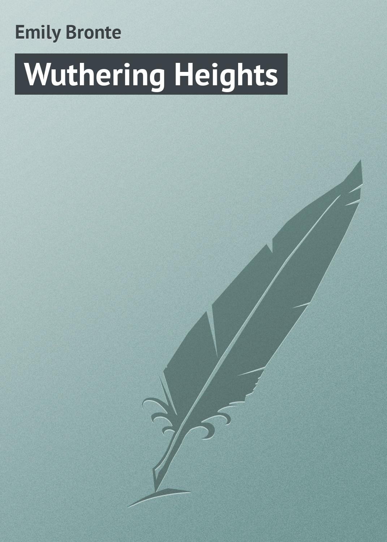 Emily Bronte Wuthering Heights bronte c bronte jane eyre