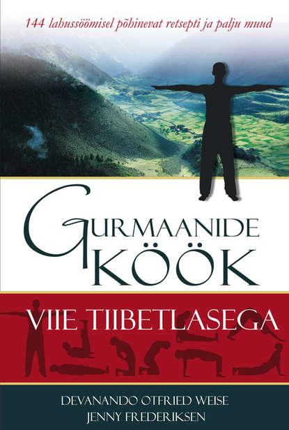 Gurmaanide k??k viie tiibetlasega. Devanando