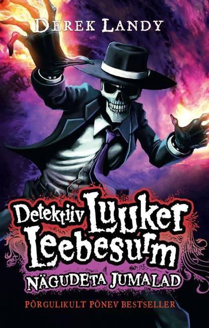 derek landy detektiiv luuker leebesurm 3 nägudeta jumalad Derek Landy Detektiiv Luuker Leebesurm 3: Nägudeta Jumalad
