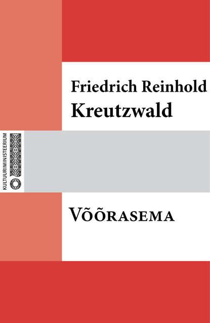 Friedrich Reinhold Kreutzwald Võõrasema reinhold kleiner supraleitung