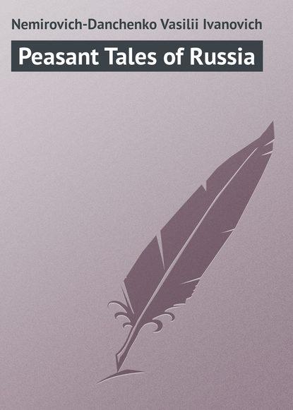 Nemirovich-Danchenko Vasilii Ivanovich Peasant Tales of Russia maxican peasant blouse