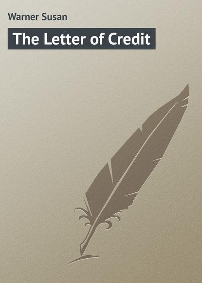 Warner Susan The Letter of Credit warner susan diana