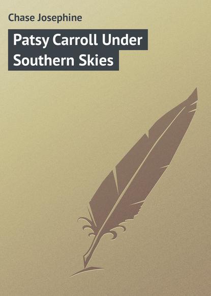 Chase Josephine Patsy Carroll Under Southern Skies darlene graham under montana skies