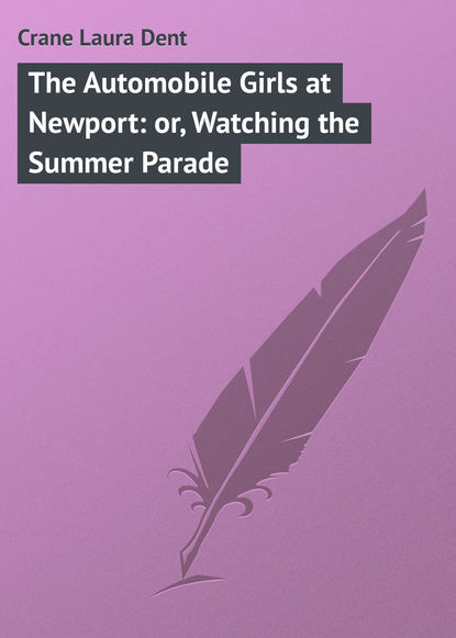 Crane Laura Dent The Automobile Girls at Newport: or, Watching the Summer Parade the surrealist parade