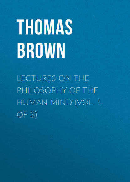 цена на Brown Thomas Lectures on the Philosophy of the Human Mind (Vol. 1 of 3)