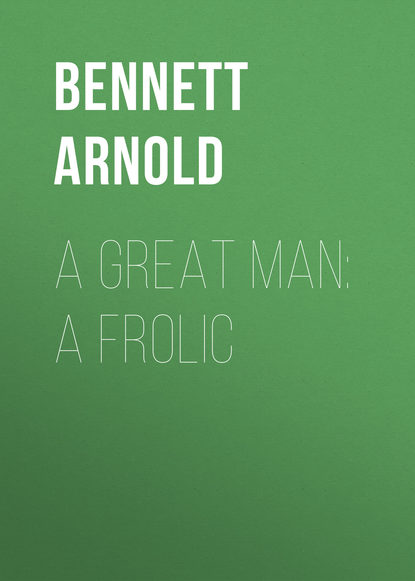 Bennett Arnold A Great Man: A Frolic arnold wesker roots a play