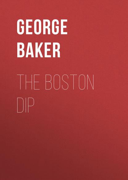 Фото - Baker George Melville The Boston Dip 10pcs lot sn74ls244n sn74ls244 74ls244 dip 20 100