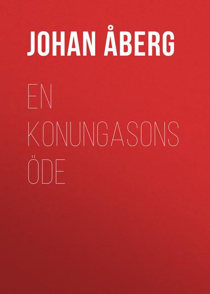 Åberg Johan Olof En konungasons öde olof bjorner olof s files a bob dylan performance guide volume 6 1989 1990