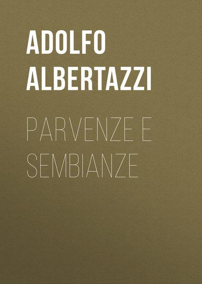 Albertazzi Adolfo Parvenze e sembianze albertazzi adolfo parvenze e sembianze