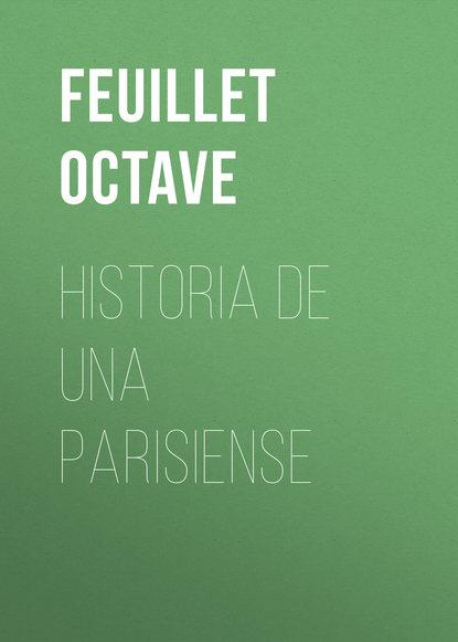 Feuillet Octave Historia de una parisiense feuillet octave le roman d un jeune homme pauvre play