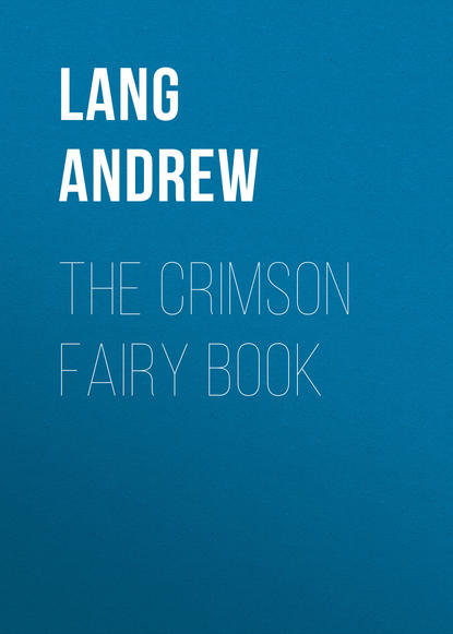 Lang Andrew The Crimson Fairy Book lang andrew the violet fairy book