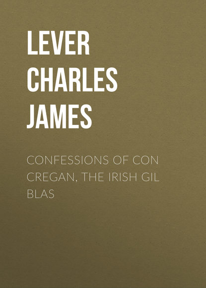 Фото - Lever Charles James Confessions Of Con Cregan, the Irish Gil Blas lever charles james charles o malley the irish dragoon volume 2