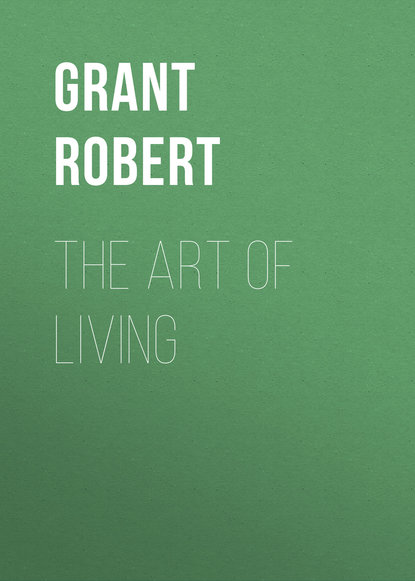 Grant Robert — The Art of Living