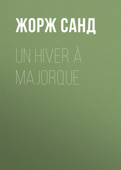 Un hiver ? Majorque