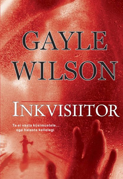 Gayle Wilson Inkvisiitor недорого