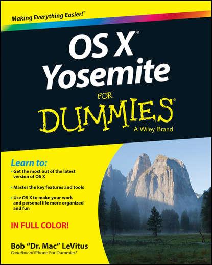 Bob LeVitus OS X Yosemite For Dummies kirk mcelhearn the macos x command line unix under the hood