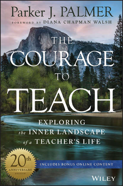 Parker Palmer J. The Courage to Teach. Exploring the Inner Landscape of a Teacher's Life efl teachers professional identity a metaphor analysis