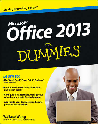 Wallace Wang Office 2013 For Dummies bill dyszel outlook 2013 for dummies