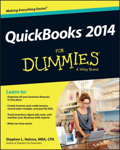 Фото - Stephen L. Nelson QuickBooks 2014 For Dummies stephen l nelson quickbooks 2015 all in one for dummies