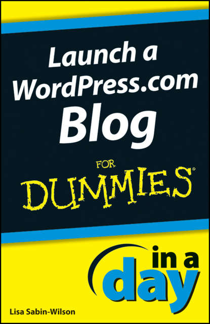 Lisa Sabin-Wilson Launch a WordPress.com Blog In A Day For Dummies blog of love