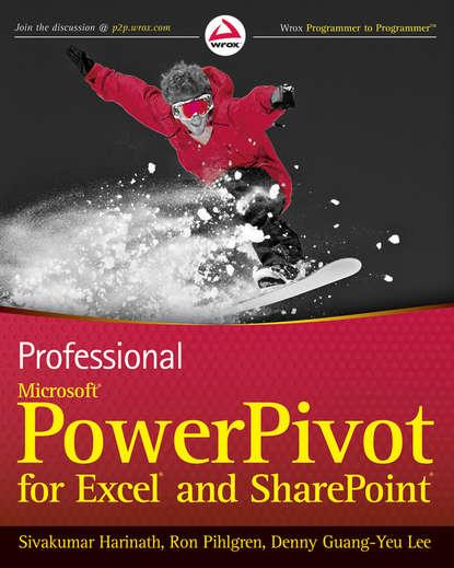 Sivakumar Harinath Professional Microsoft PowerPivot for Excel and SharePoint