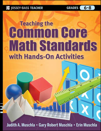 Erin Muschla Teaching the Common Core Math Standards with Hands-On Activities, Grades 6-8 introduction to help desk concepts and skills