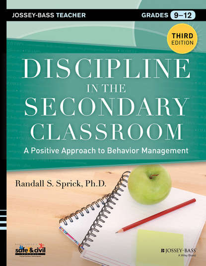 Randall Sprick S. Discipline in the Secondary Classroom. A Positive Approach to Behavior Management недорого