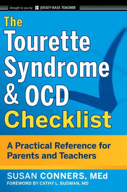 Susan Conners The Tourette Syndrome and OCD Checklist. A Practical Reference for Parents and Teachers недорого