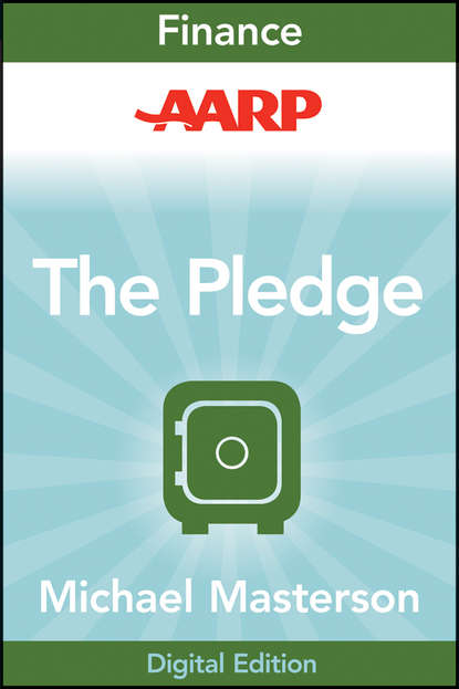 Michael Masterson AARP The Pledge. Your Master Plan for an Abundant Life