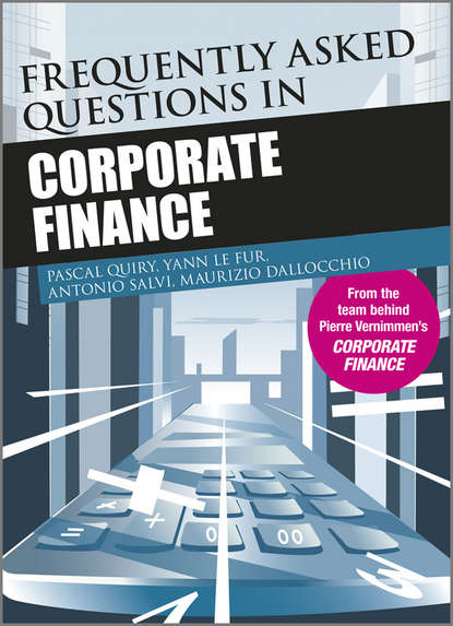 Pascal Quiry Frequently Asked Questions in Corporate Finance justin pettit strategic corporate finance applications in valuation and capital structure