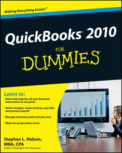 Фото - Stephen L. Nelson QuickBooks 2010 For Dummies stephen l nelson quickbooks 2015 all in one for dummies