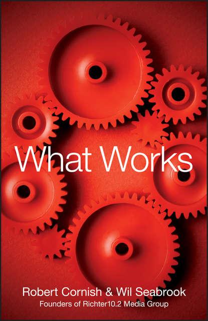 Фото - Robert Cornish What Works chris weber doing what works