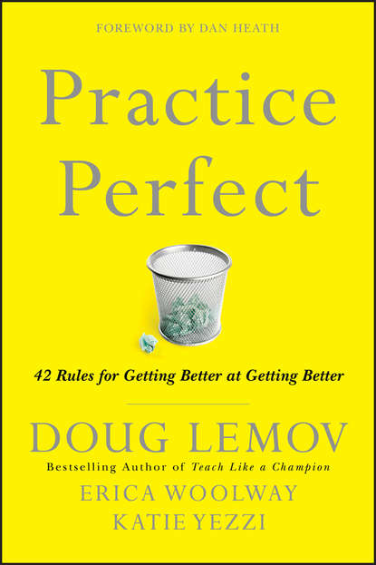 Фото - Doug Lemov Practice Perfect bruce a stevens fit to practice