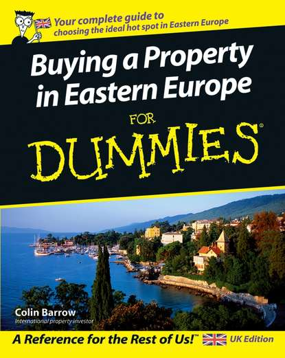 Фото - Colin Barrow Buying a Property in Eastern Europe For Dummies colin barrow buying a property in eastern europe for dummies