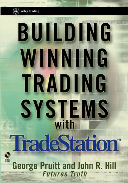 George Pruitt Building Winning Trading Systems with TradeStation